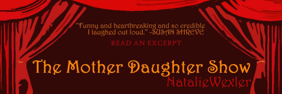 The Mother Daughter Show by Natalie Wexler