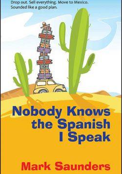 Nobody Knows the Spanish I Speak